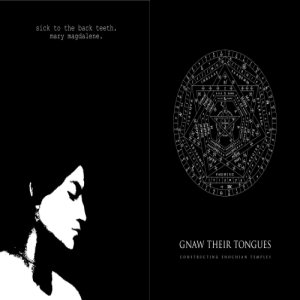 Gnaw Their Tongues - Constructing Enochian Temples / Mary Magdalene