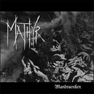 Mathyr - Mandraenken cover art