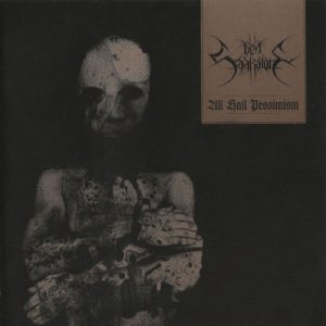 Den Saakaldte - All Hail Pessimism cover art