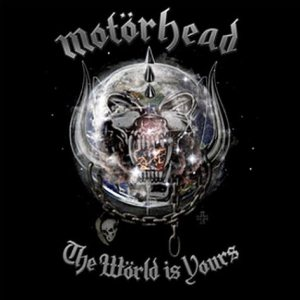 Motorhead - The Wörld Is Yours cover art