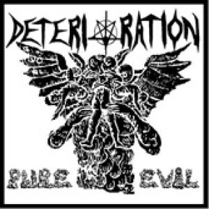 Deterioration - Pure Evil cover art