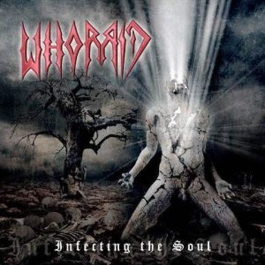 Whorrid - Infecting the Soul cover art