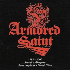 Armored Saint - 1983-2000 - Armed & Dangerous cover art