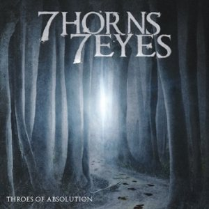 7 Horns 7 Eyes - Throes of Absolution cover art