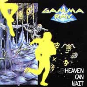 Gamma Ray - Heaven Can Wait cover art