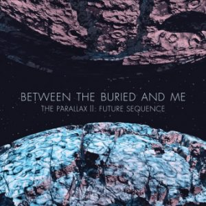 Between the Buried and Me - The Parallax II: Future Sequence cover art