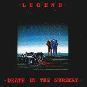 Legend - Death in the Nursery cover art