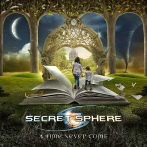 Secret Sphere - A Time Nevercome - 2015 Edition cover art