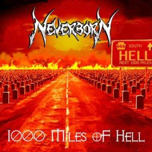 Neverborn - 1000 Miles of Hell cover art