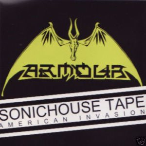 Armour - The Sonichouse Tapes (American Invasion)