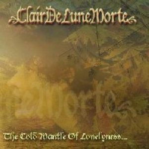 Clair de Lune Morte - The Cold Mantle of Loneliness cover art
