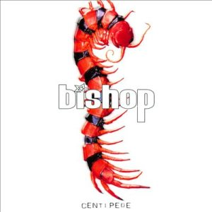 Bishop - Centipede cover art