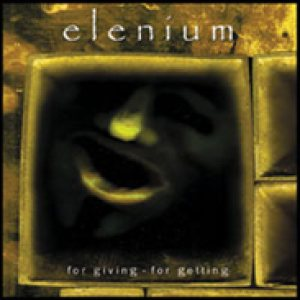 Elenium - For Giving - for Getting cover art