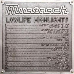 Mustasch - Lowlife Highlights cover art