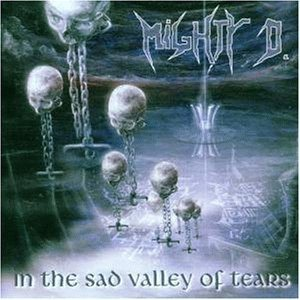 Mighty D. - In the Sad Valley of Tears