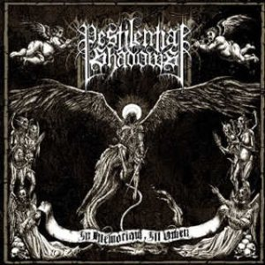 Pestilential Shadows - In Memoriam, Ill Omen cover art