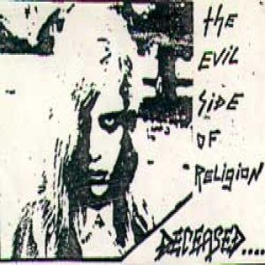 Deceased - The Evil Side of Religion cover art