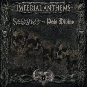 Pale Divine / Spiritus Mortis - Imperial Anthems No. 6 cover art