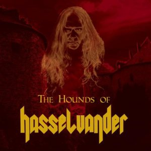 The Hounds of Hasselvander - The Hounds of Hasselvander cover art
