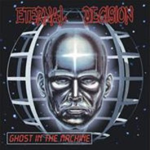 Eternal Decision - Ghost in the Machine cover art