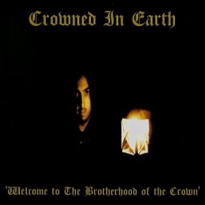 Crowned In Earth - Welcome to the Brotherhood of the Crown cover art
