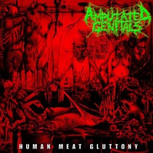 Amputated Genitals - Human Meat Gluttony cover art