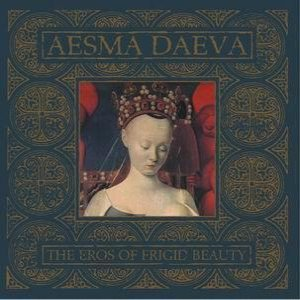 Aesma Daeva - The Eros of Frigid Beauty cover art