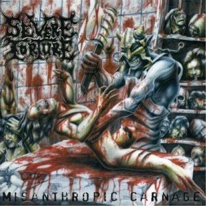 Severe Torture - Misanthropic Carnage cover art