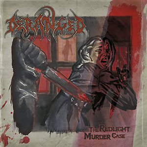 Deranged - The Redlight Murder Case cover art