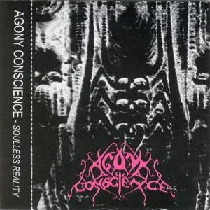 Agony Conscience - Soulless Reality cover art
