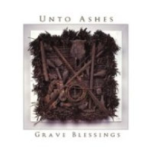 Unto Ashes - Grave Blessings cover art
