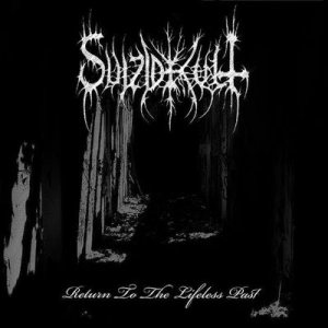 SuizidKult - Return to the Lifeless Past cover art