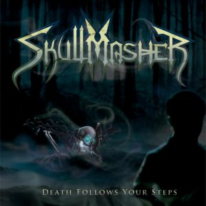 Skullmasher - Death Follows Your Steps cover art