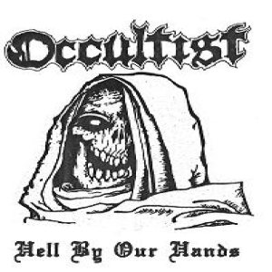 Occultist - Hell by Our Hands cover art