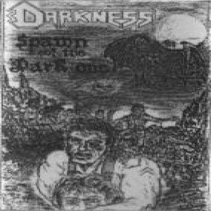 Darkness - Spawn of the Dark One cover art