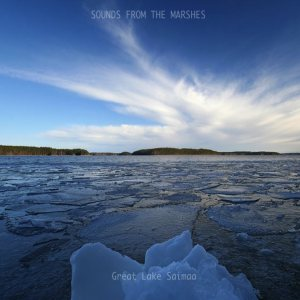 Sounds From The Marshes - Great Lake Saimaa EP cover art