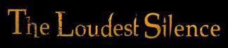 The Loudest Silence logo