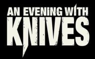 An Evening With Knives logo