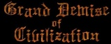 Grand Demise of Civilization logo
