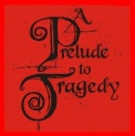 A prelude to tragedy logo