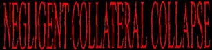 Negligent Collateral Collapse logo
