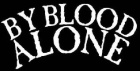 By Blood Alone logo
