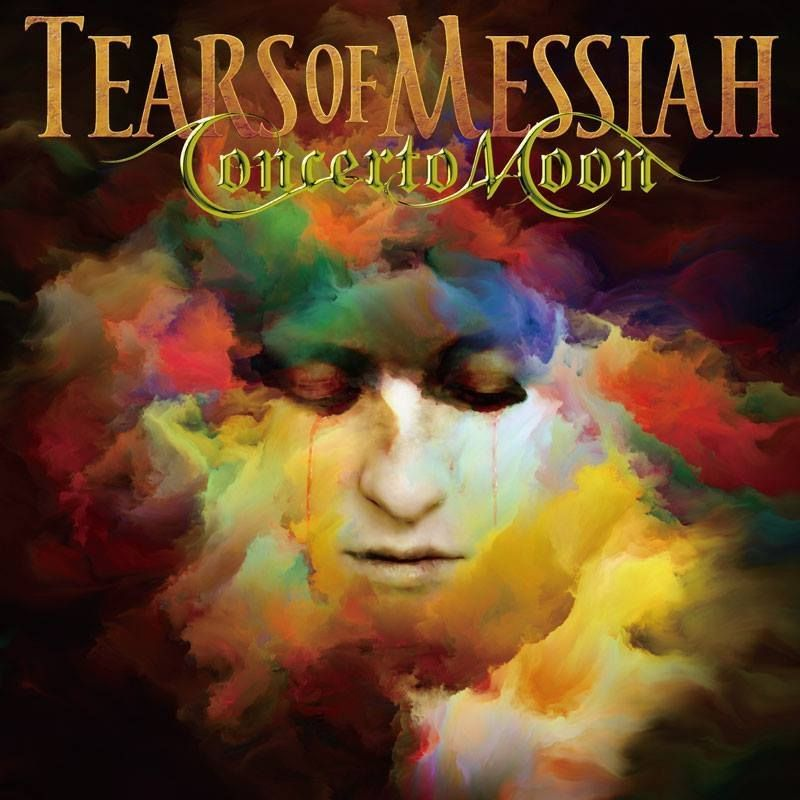 Concerto Moon - Tears of Messiah (2017)