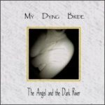 My Dying Bride - The Angel and the Dark River cover art