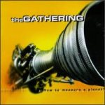 The Gathering - How to Measure a Planet? cover art