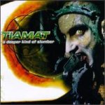 Tiamat - A Deeper Kind of Slumber cover art