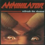 Annihilator - Refresh the Demon cover art