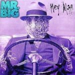 Mr.big - Hey Man cover art
