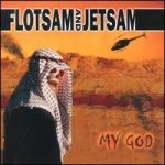 Flotsam And Jetsam - My God cover art