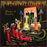 Tony MacAlpine - Master of Paradise cover art